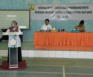 Sosialisasi Pekerjaan Pembangunan Daerah Irigasi Tapau kanan dan peningkatan Jaringan Daerah Irigasi Tapau Kiri di Kabupaten Natuna